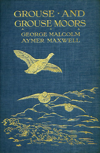 Grouse and Grouse Moors (1910)