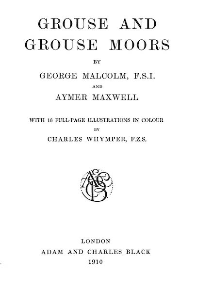 Grouse and Grouse Moors - Title Page (1910)