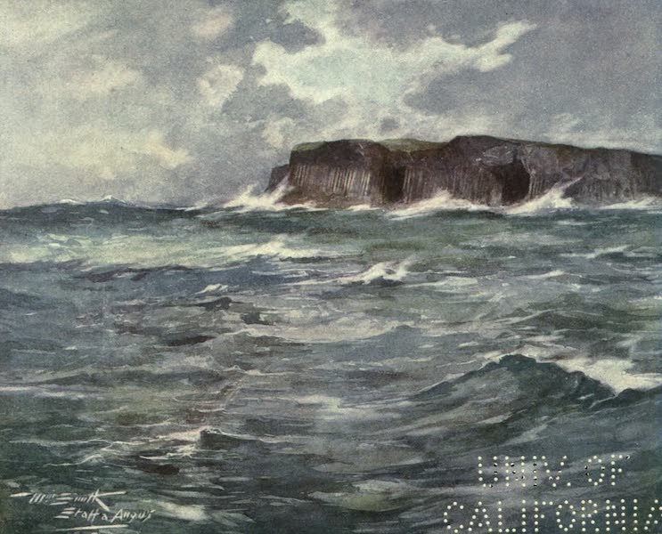 Highlands and Islands of Scotland Painted and Described - Staffa (1907)