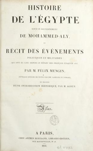French - Histoire de l'Egypte sous le Gouvernement de Mohammed-Aly [Atlas]