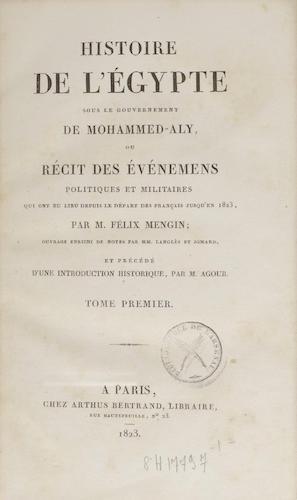 French - Histoire de l'Egypte sous le Gouvernement de Mohammed-Aly Vol. 1