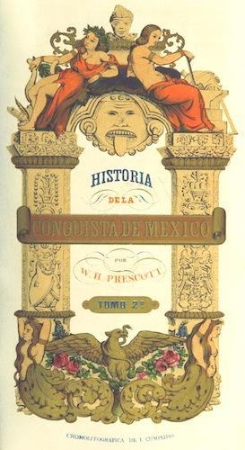 Historia de la Conquista de Mexico Vol. 2 (1844)