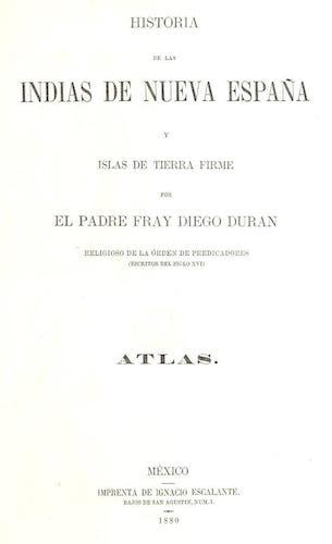 British Library - Historia de las Indias de Nueva Espana y Islas de Tierra Firme Atlas