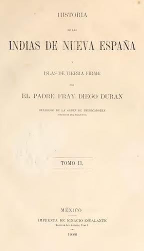 Historia de las Indias de Nueva Espana y Islas de Tierra Firme Vol. 2 (1880)