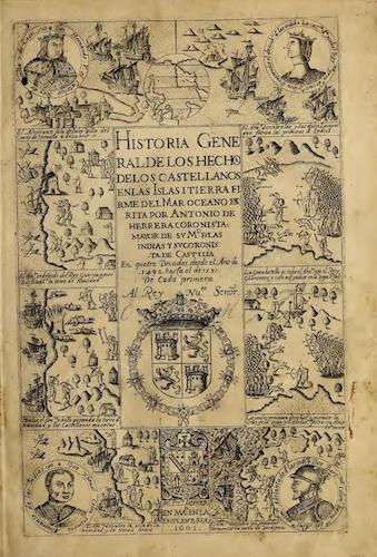 Historia General de los Hechos de los Castellanos Vols. 1 & 2 (1601)