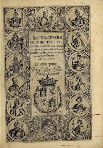 Historia General de los Hechos de los Castellanos Vols. 6 & 7 (1601)