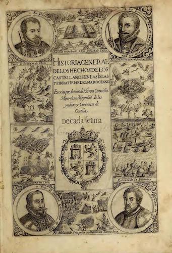 Historia General de los Hechos de los Castellanos Vols. 8 & 9 (1601)