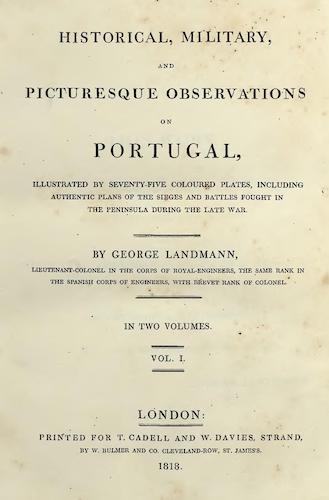 Aquatint & Lithography - Historical, Military, and Picturesque Observations on Portugal Vol. 1