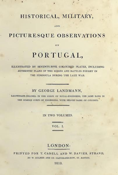Historical, Military, and Picturesque Observations on Portugal Vol. 1 - Title Page (1818)