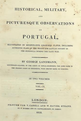 Aquatint & Lithography - Historical, Military, and Picturesque Observations on Portugal Vol. 2
