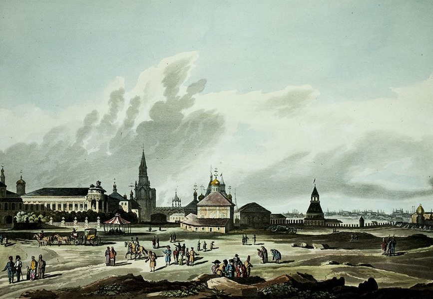 Historical Sketch of Moscow - View of the Holy Gate, & part of the Environs of Moscow (1813)