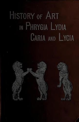 English - History of Art in Phrygia, Lydia, Caria, and Lycia