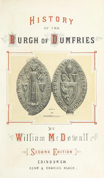 History of the Burgh of Dumfries - Illustrated Title Page (1873)