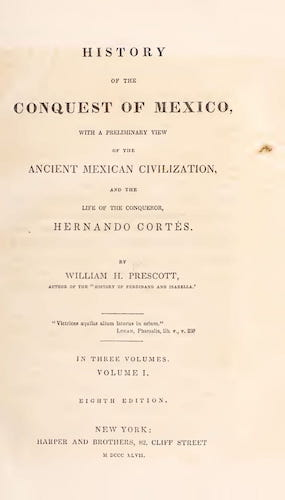 English - History of the Conquest of Mexico Vol. 1