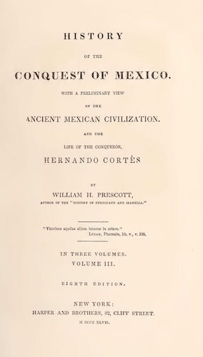 New World - History of the Conquest of Mexico Vol. 3