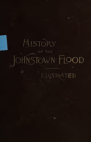 California Digital Library - History of the Johnstown Flood