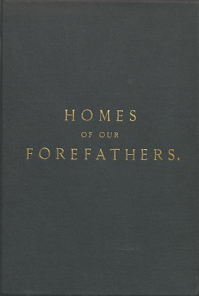 Homes of our Forefathers in Boston - Front Cover (1889)