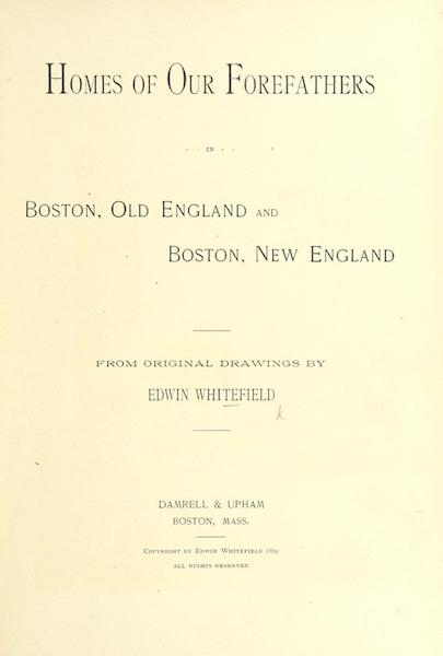 Homes of our Forefathers in Boston - Title Page (1889)