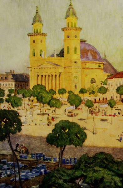 Hungary, Painted and Described - The Cathedral and Square, Szatmar (1909)