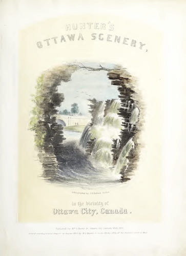 Aquatint & Lithography - Hunter's Ottawa Scenery