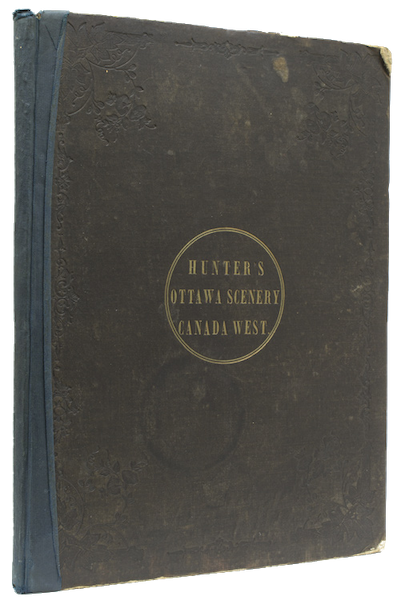 Hunter's Ottawa Scenery - Book Display (1855)