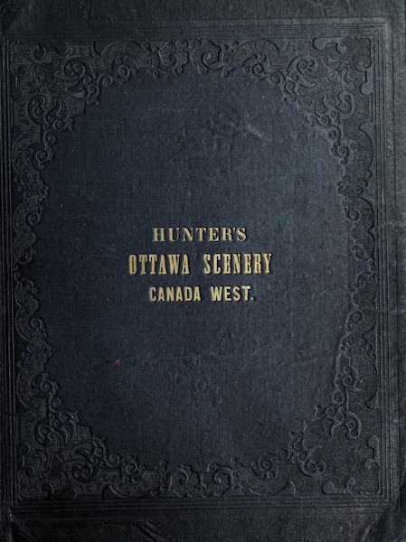 Hunter's Ottawa Scenery - Front Cover (1855)
