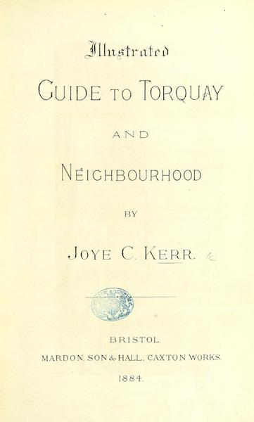 Illustrated Guide to Torquay and Neighbourhood - Title Page (1884)