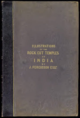 Aquatint & Lithography - Illustrations of the Rock-Cut Temples of India [Atlas]