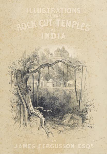 Illustrations of the Rock-Cut Temples of India [Atlas] - Illustrated Title Page (1865)
