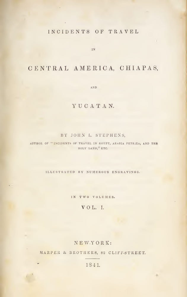 Aquatint & Lithography - Incidents of Travel in Central America Vol. 1