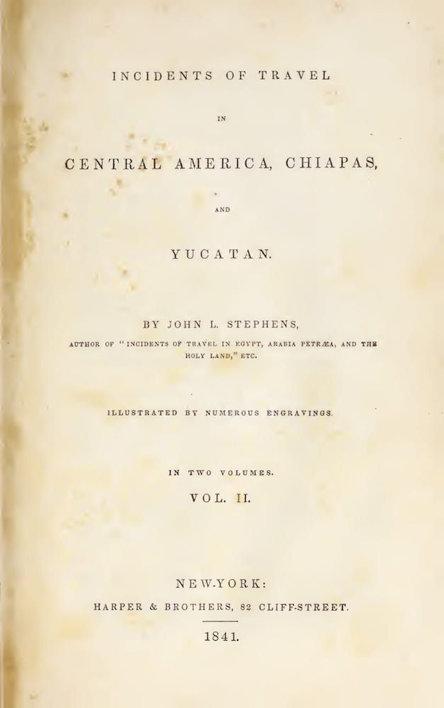 Aquatint & Lithography - Incidents of Travel in Central America Vol. 2