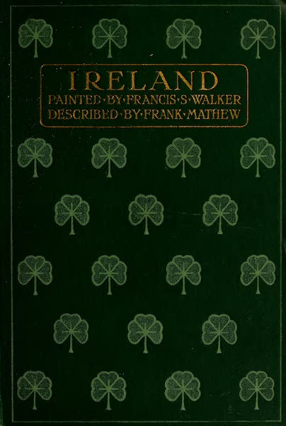 Ireland Painted and Described - Front Cover (1907)