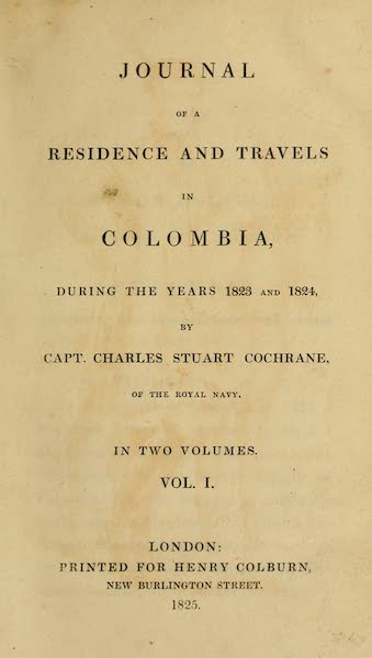 Journal of a Residence in Colombia Vol. 1 - Title Page (1825)