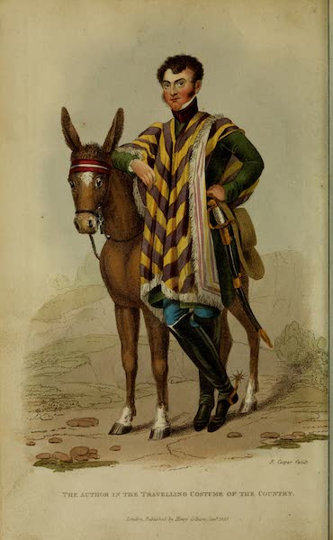 Journal of a Residence in Colombia Vol. 1 - The Author in the Travelling Costume of the Country (1825)