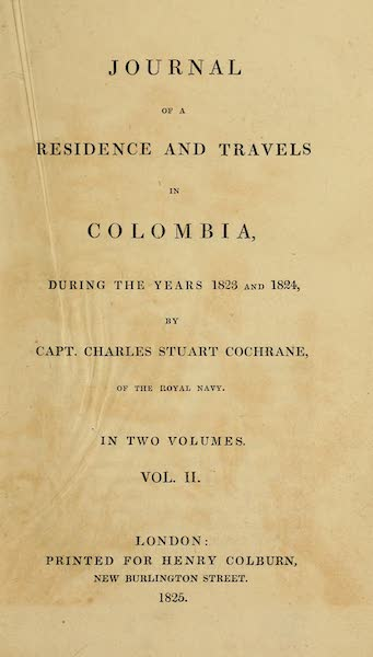 Journal of a Residence in Colombia Vol. 2 - Title Page (1825)
