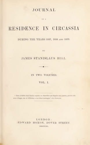 Journal of a Residence in Circassia Vol. 1 (1840)