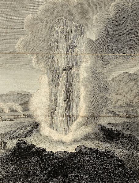 Journal of a Tour in Iceland in the Summer of 1809 - Eruption of the Geyser (1811)