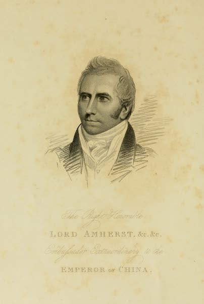 Journal of the Proceedings of the Late Embassy to China - Portrait of Lord Amherst (1817)