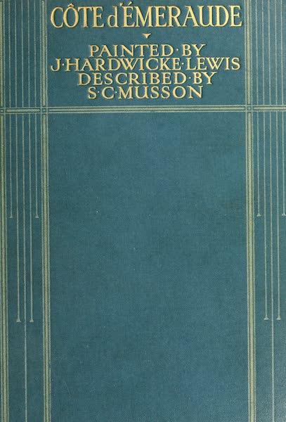 La Côte d'Émeraude, Painted and Described - Front Cover (1912)