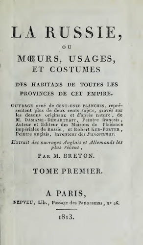 Aquatint & Lithography - La Russie, ou, Moeurs, Usages, et Costume Vol. 1