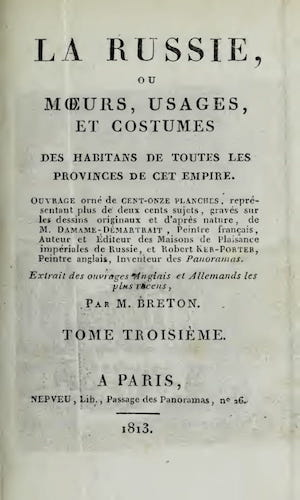 Aquatint & Lithography - La Russie, ou, Moeurs, Usages, et Costume Vol. 3