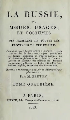 Aquatint & Lithography - La Russie, ou, Moeurs, Usages, et Costume Vol. 4