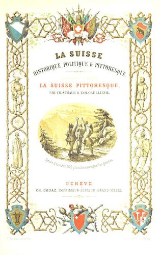 Travel & Scenery - La Suisse Historique et Pittoresque Vol. 2