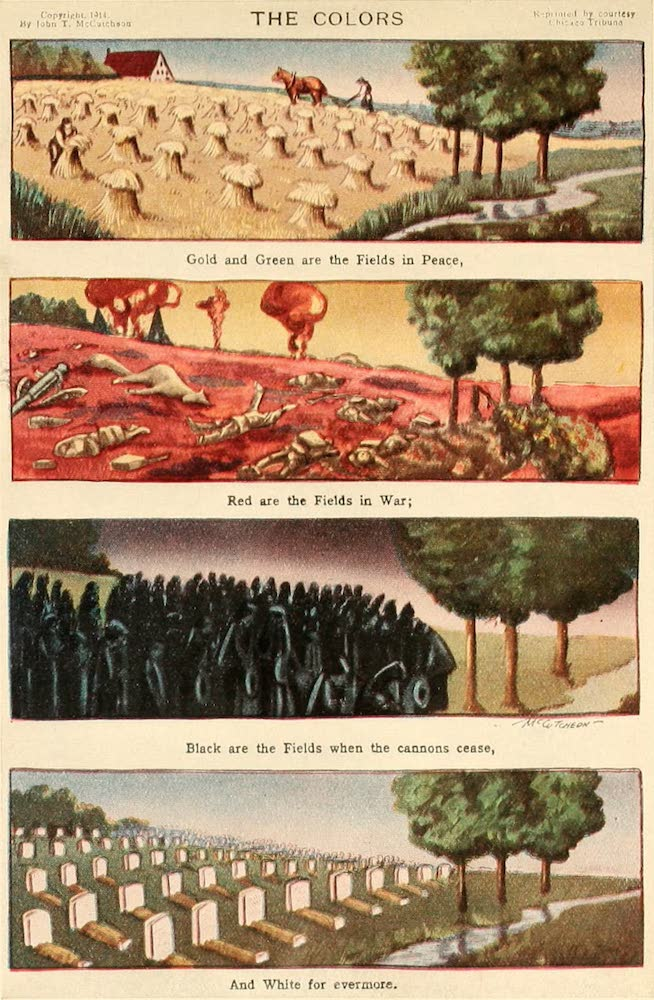 Laird & Lee's World's War Glimpses - The Colors: Gold and Green Are the Fields in Peace, Red Are the Fields in War; Black Are the Fields When the Cannons Cease, and White for Evermore (1914)