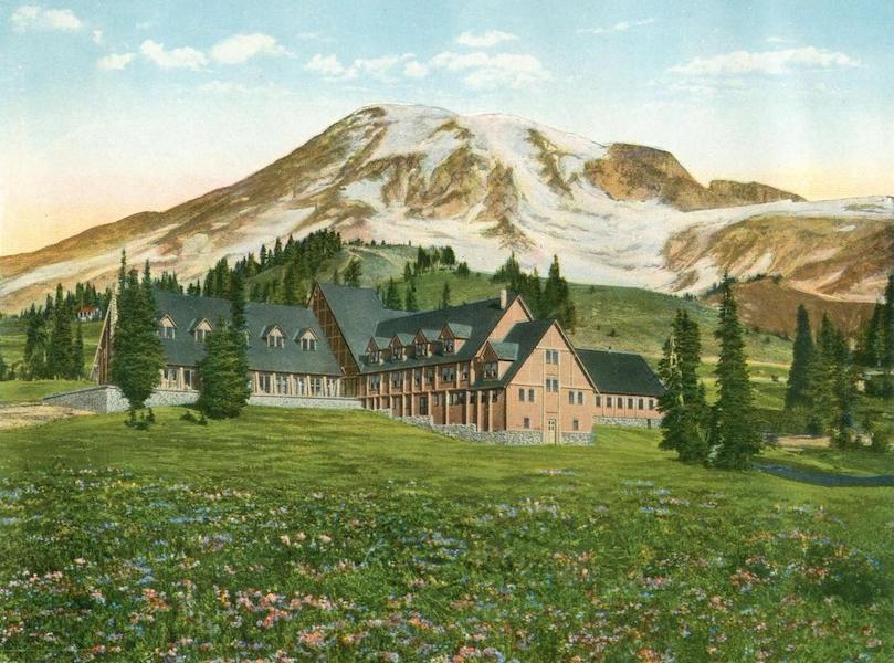 Lake Michigan to Puget Sound - Paradise Inn, Rainer National Park, Washington (1923)