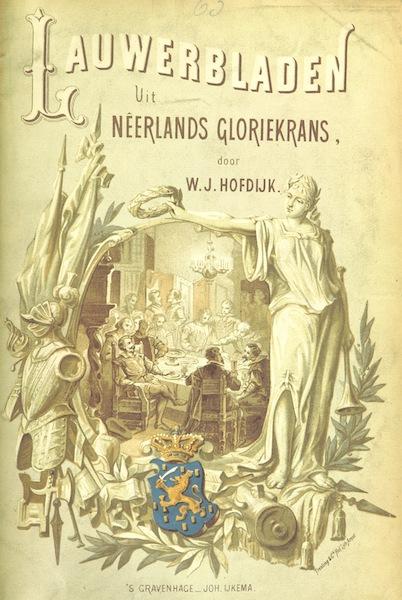 Lauwerbladen uit Neerlands Gloriekrans - Illustrated Title Page (1875)