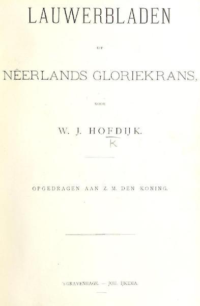 Lauwerbladen uit Neerlands Gloriekrans - Title Page - Volume 1 (1875)