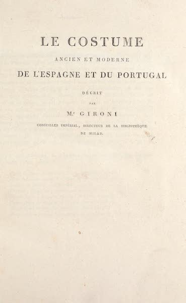 Le Costume Ancien et Moderne [Europe] Vol. 5 - Title Page - Le Costume des l'Espagne et du Portugal (1825)