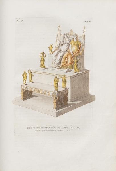 Le Jupiter Olympien - Pl. XXII. Trône des grandes déesses à Mégalopolis, par Damophon, restitué, etc. (1815)