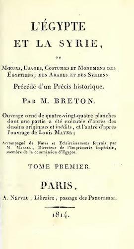 French - L'Egypte et la Syrie, ou, Moeurs, Usages, Costumes Vol. 1
